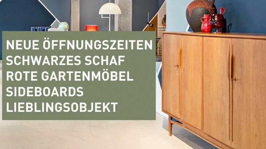 Neue Öffnungszeiten – Schwarzes Schaf – Rote Gartenmöbel – Sideboards – Lieblingsobjekt