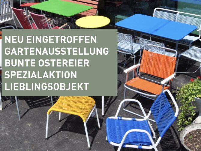 Neu eingetroffen – Gartenausstellung – Bunte Ostereier – Spezialaktion – Lieblingsobjekt.