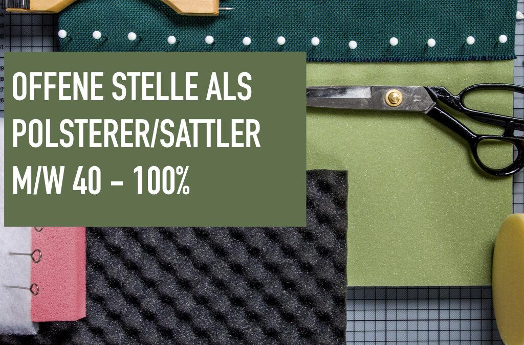 Offene Stelle als Polsterer/Sattler m/w  40 – 100%