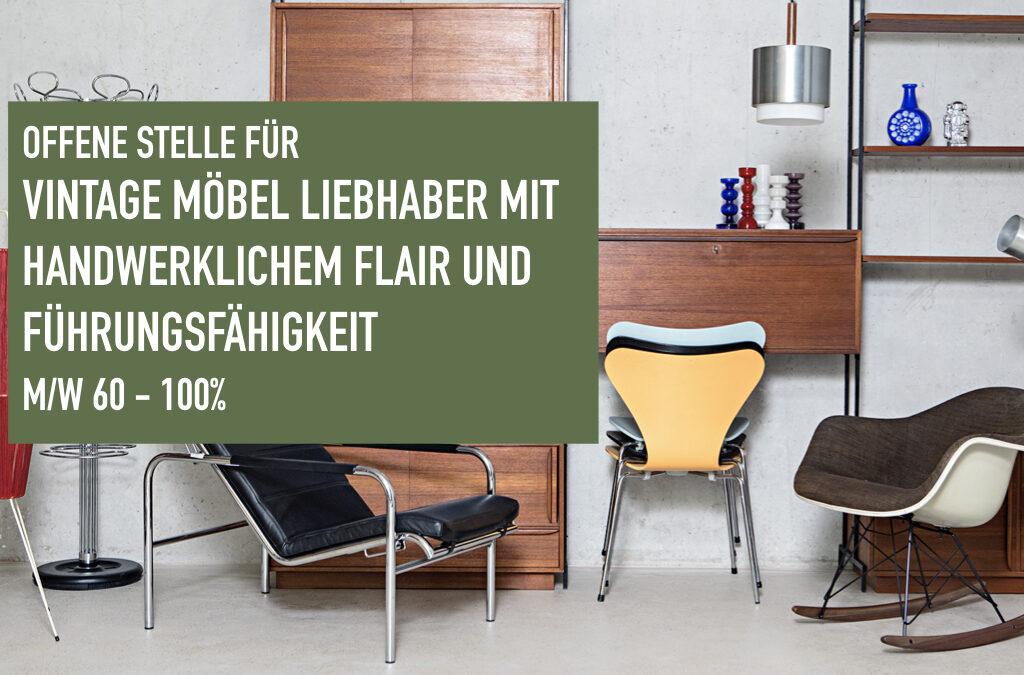 Offene Stelle für Vintage Möbel Liebhaber mit handwerklichem Flair und Führungsfähigkeiten m/w 60-100%